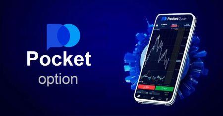 Cách tải xuống và cài đặt ứng dụng Pocket Option cho điện thoại di động (Android, iOS)
