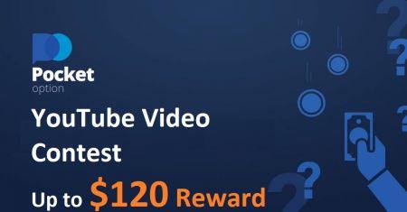 Cuộc thi Video YouTube Pocket Option - Phần thưởng lên tới $ 120